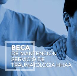 Beca de mantención servicio de traumatología